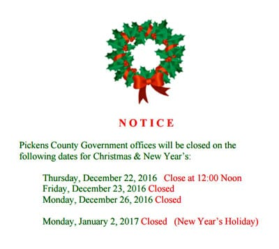 Pickens County Government Offices Holiday Schedule - PickensPickens